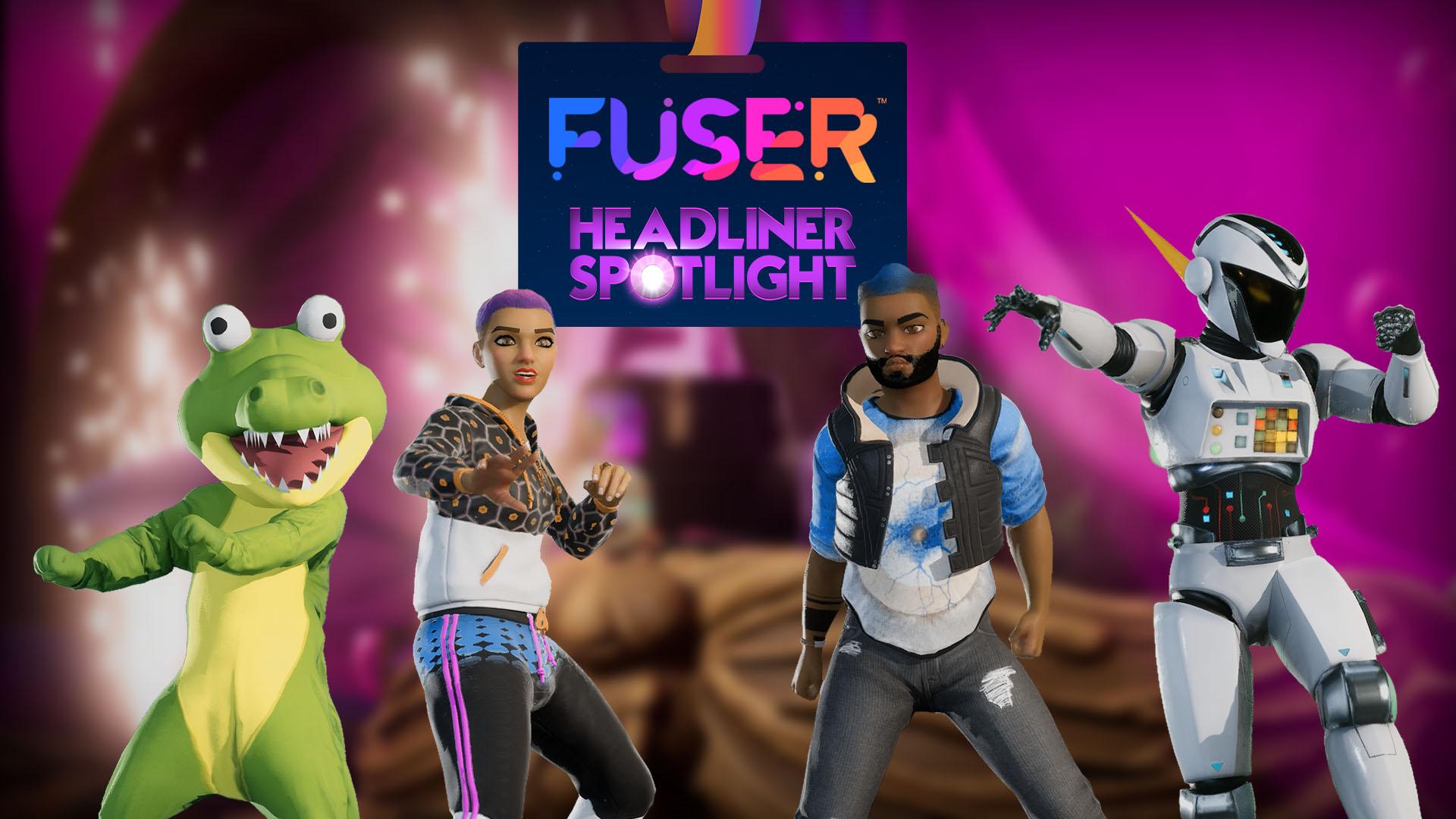 Step Into FUSER's Headliner Spotlight